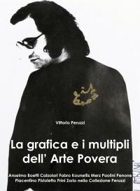 La grafica e i multipli dell' Arte Povera