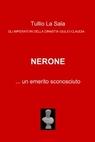 Nerone … un emerito sconosciuto
