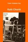 copertina di Kalò Choriò