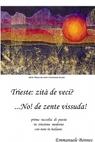copertina Trieste: zità de veci? …No! de...