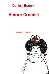 Amore Cremisi