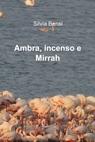 copertina Ambra, incenso e Mirrah