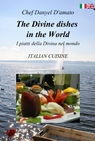 The Divine dishes in the World