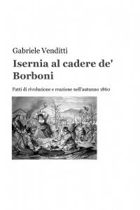Isernia al cadere de' Borboni