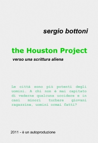 The Houston project