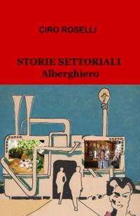 STORIE SETTORIALI ALBERGHIERO