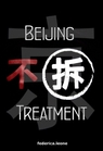Beijing Treatment