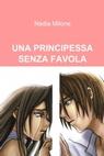 copertina UNA PRINCIPESSA SENZA FAVOLA