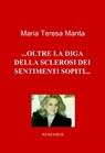copertina di …OLTRE LA DIGA DELLA SCLEROSI D...