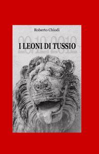 I leoni di Tussio