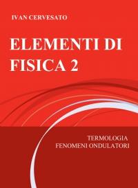ELEMENTI DI FISICA 2