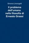 Il problema dell'umano nella filosofia di Ernesto G...