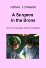 A Surgeon in the Bronx