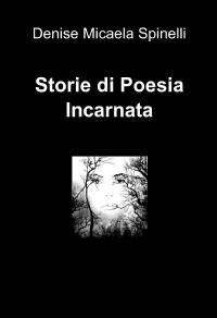 Storie di Poesia Incarnata
