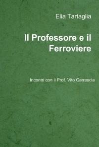 Il Professore e il Ferroviere