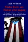 Porto Rico: un Paese che sogna