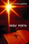 GESU'  POETA