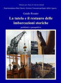La tutela e il restauro delle imbarcazioni storiche