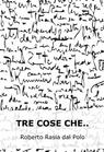 copertina TRE COSE CHE..
