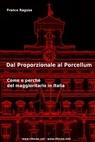 copertina Dal Proporzionale al Porcellum