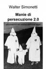 Manie di persecuzione 2.0