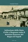 Istituzione dello Stato Civile a Mugnano sotto...