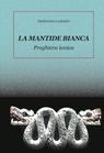 copertina LA MANTIDE BIANCA