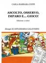 copertina ASCOLTO, OSSERVO, IMPARO E… G...