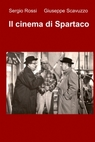 Il cinema di Spartaco