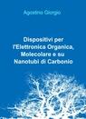 Dispositivi per l'Elettronica Organica, Molecolare e...