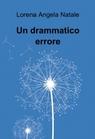Un drammatico errore