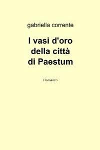 I vasi d'oro della città di Paestum