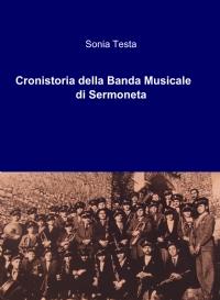 Cronistoria della Banda Musicale di Sermoneta