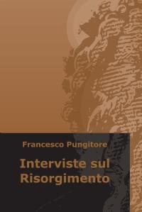 Interviste sul Risorgimento