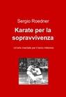 Karate per la sopravvivenza