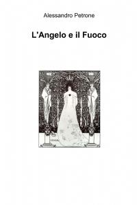 L'Angelo e il Fuoco