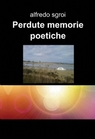 Perdute memorie poetiche