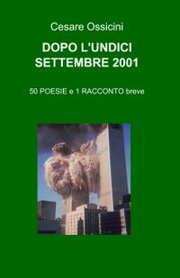 DOPO L'UNDICI SETTEMBRE 2001