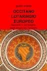 OCCITANO LOTARINGIO EUROPEO