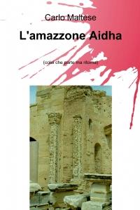 L'amazzone Aidha