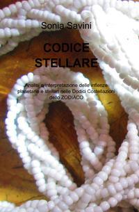 Calendario Tebaico.Ilmiolibro Codice Stellare Libro Di Sonia Savini