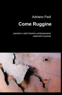 Come Ruggine