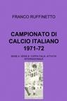 CAMPIONATO DI CALCIO ITALIANO 1971-72