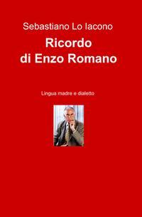 Ricordo di Enzo Romano