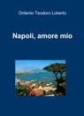 Napoli, amore mio