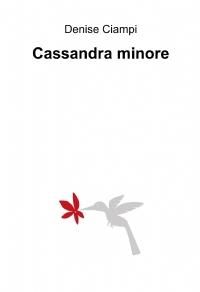 Cassandra minore
