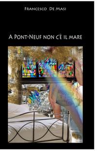 A Pont-neuf non c'è il mare