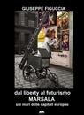 dal liberty al futurismo MARSALA sui muri delle...