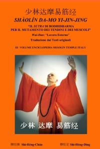 SHAOLIN DA-MO YI-JIN-JING  Il Sutra di Bodhidharma per il mutamento di tendini e muscoli  – Wai-Da: