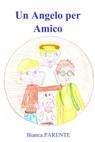 Un Angelo per Amico